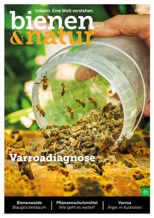 bienen&natur - Das Praxismagazin für Imker und Bienenfreunde.