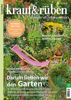 kraut&rüben - Das Magazin für biologisches Gärtnern und natürliches Leben.