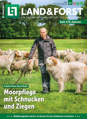LAND & Forst Das Wochenblatt für Landwirtschaft und Landleben in Niedersachsen.
